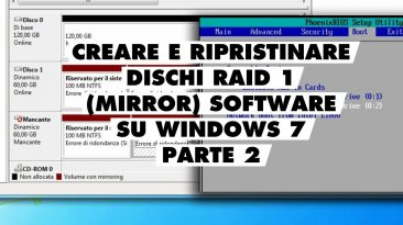 Creare e ripristinare disco Mirror RAID 1 software su Windows 7 (parte 2)