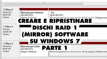 Creare e ripristinare disco Mirror RAID 1 software su Windows 7 (parte 1)